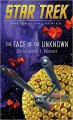 The Face of the Unknown (Star Trek: The Original Series) - Christopher L. Bennett