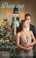 Dancing by the Christmas Lights (Carlisle Bay) - Angie Ellington