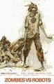 Zombies vs. Robots (2015-) Vol. 2: War! 'Bots! - Chris Ryall, Lucy Ryall, Paul Davidson, Ashley Wood, Antonio Fuso, James McDonald, Valentin Ramon, James Kochalka, Nico Peña