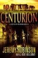 Centurion (A Jack Sigler Novella Book 3) - Jeremy Robinson, J. Kent Holloway