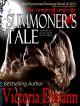 A Summoner's Tale (Knights of Black Swan) (Volume 3) - Victoria Danann