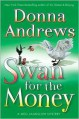 Swan for the Money - Donna Andrews