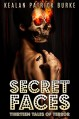 Secret Faces - Kealan Patrick Burke
