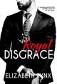 Royal Disgrace (Cake Love Book 5) - Elizabeth Lynx