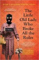 The Little Old Lady Who Broke All the Rules: A Novel - Catharina Ingelman-Sundberg
