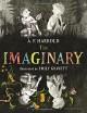 The Imaginary - A.F. Harrold, Emily Gravett