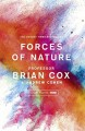 Forces of Nature - Andrew Cohen, Brian Cox