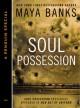 Soul Possession - Maya Banks