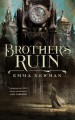 Brother's Ruin - Emma Newman