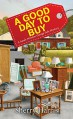 A Good Day to Buy (A Sarah W. Garage Sale Mystery) - Sherry S. Harris