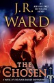 The Chosen: A Novel of the Black Dagger Brotherhood - J.R. Ward, Jim Frangione, Random House Audio