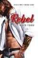 Rebel - Rhys Ford
