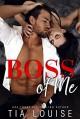 Boss of Me - Tia Louise