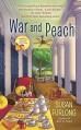 War and Peach (A Georgia Peach Mystery) - Susan Furlong-Bolliger