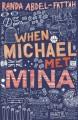 When Michael Met Mina - Randa Abdel-Fattah