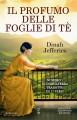 Il profumo delle foglie di tè - Dinah Jefferies