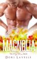 His Magnolia (The May Flowers) - Dori Lavelle, Flirt Club