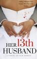 Her 13th Husband - B.M. Hardin