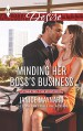 Minding Her Boss's Business (Dynasties: The Montoros) - Janice Maynard