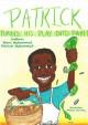 Patrick Turns His Play Into Pay - Shani Muhammad, Patrick Muhammad, Natalie Jurosky