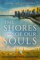 The Shores of Our Souls - Kathryn Brown Ramsperger