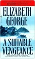 A Suitable Vengeance (Inspector Lynley #4) - Elizabeth George