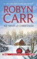 My Kind of Christmas (Virgin River #20) - Robyn Carr