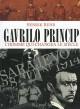Gavrilo Princip - Henrik Rehr
