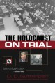 The Holocaust on Trial - D.D. Guttenplan