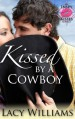 Kissed by a Cowboy (Inspy Kisses) - Lacy Williams
