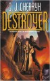 Destroyer - C.J. Cherryh