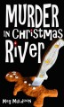Murder in Christmas River - Meg Muldoon