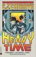 Heavy Time - C.J. Cherryh