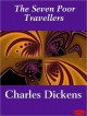 The Seven Poor Travellers - Charles Dickens