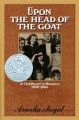 Upon the Head of the Goat: A Childhood in Hungary 1939-1944 - Aranka Siegal