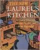 The New Laurel's Kitchen - Laurel Robertson, Brian Ruppenthal, Carol Lee Flinders, Carol L. Flinders