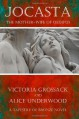 Jocasta: The Mother-Wife of Oedipus - Victoria Grossack;Alice Underwood