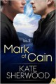 Mark of Cain - Kate Sherwood