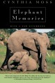 Elephant Memories: Thirteen Years in the Life of an Elephant Family - Cynthia Moss