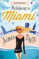 Misbehaving in Miami (Summer Flings, Book 2) - Aimee Duffy