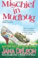 Mischief in Mudbug (Ghost-in-Law Series) (Volume 2) - Jana Deleon