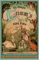 The Complete Grimm's Fairy Tales - James Stern, Padraic Colum, Margaret Raine Hunt, Josef Scharl, Brothers Grimm, Joseph Campbell, Jacob Grimm, Wilhelm Grimm
