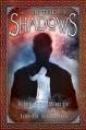 In the Shadows - Kiersten White, Jim Di Bartolo