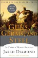 Guns, Germs and Steel: The Fates of Human Societies - Jared Diamond