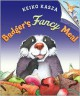 Badger's Fancy Meal - Keiko Kasza