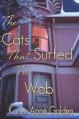 By Karen Anne Golden The Cats that Surfed the Web (1st Edition) - Karen Anne Golden