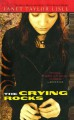 The Crying Rocks - Janet Taylor Lisle