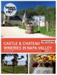 Castle and Chateau Wineries in Napa Valley (Bravo Your City! Book 82) - Dave Thompson