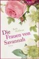 Die Frauen von Savannah: Roman - Beth Hoffman