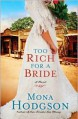 Too Rich for a Bride - Mona Hodgson